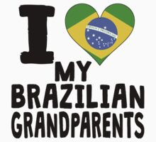 I Heart My Brazilian Grandparents One Piece - Short Sleeve