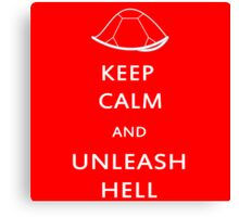 Keep Calm and Unleash Hell Canvas Print