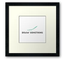Draw Something Framed Print