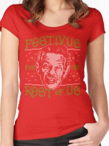 A Festivus for the Rest of Us Women's Fitted Scoop T-Shirt