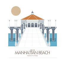 Beach Cities. Manhattan Beach by delaroca