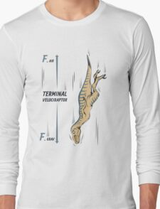 Terminal Velociraptor Long Sleeve T-Shirt