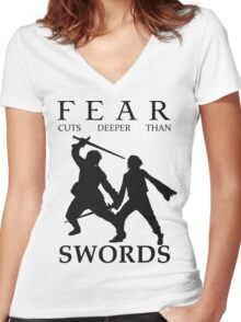Fear cuts deeper than Swords Women's Fitted V-Neck T-Shirt
