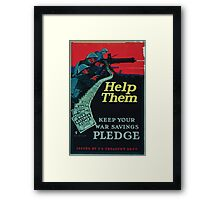 Help them keep your war savings pledge Framed Print