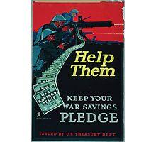 Help them keep your war savings pledge Photographic Print