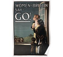 Women of Britain say Go! Poster