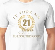 Good Looking 21st Birthday Unisex T-Shirt