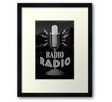 Radio Radio Framed Print