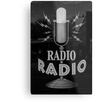 Radio Radio Metal Print