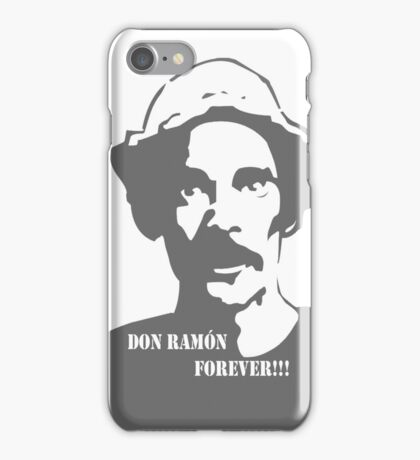 Don Ramon Forever! iPhone Case/Skin