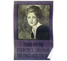 Stand by the countrys girlhood The YWCA acts for you 002 Poster