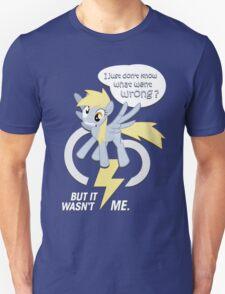 Derpy - went wrong ? Unisex T-Shirt