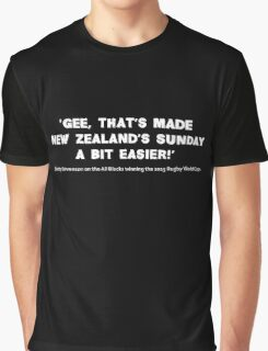 Scotty Stevenson's quote on New Zealand winning the 2015 Rugby World Cup Graphic T-Shirt