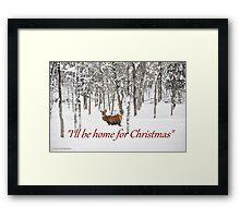 I'll be home for Christmas - Red Deer Framed Print