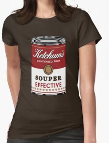 Souper Effective Womens Fitted T-Shirt
