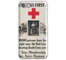 Red Cross first aid 1000000 persons have learned the right waythe Red Cross wayof cheating death from accidents iPhone Case/Skin