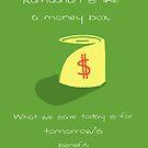 Ramadhan is Like.. a Money-Box by SpreadSaIam