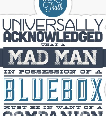 A Mad Man in Possession of a Blue Box Sticker
