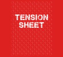 Tension Sheet by Paulychilds