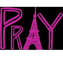 Pray Paris Photographic Print