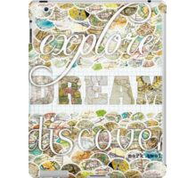 Explore Dream Discover iPad Case/Skin