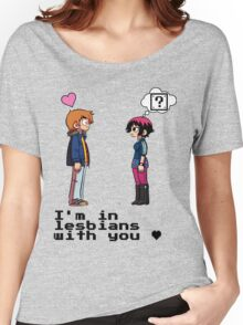 I'm in lesbians with you <3 Women's Relaxed Fit T-Shirt
