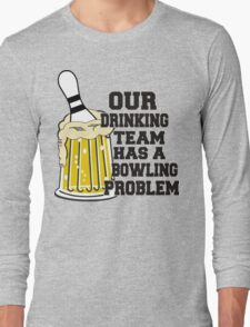 Funny Bowling Team T-Shirt Long Sleeve T-Shirt