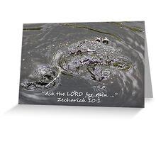 """Zechariah 10:1""  by Carter L. Shepard Greeting Card"