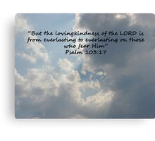 """""""Psalm 103:17""""  by Carter L. Shepard Canvas Print"""