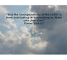 """Psalm 103:17""  by Carter L. Shepard Photographic Print"