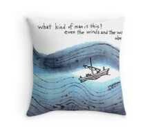 Even the Winds and the Waves Throw Pillow