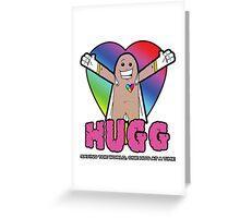 Hugg - Saving the world, one hug at a time. Greeting Card