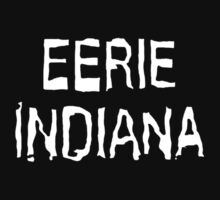 Eerie Indiana - Creepy TV Show Kids Tee