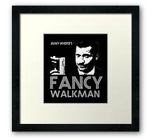 Jimmy Whisper's Fancy Walkman Framed Print
