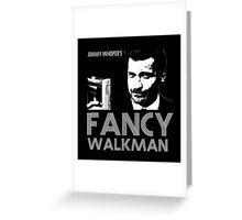 Jimmy Whisper's Fancy Walkman Greeting Card