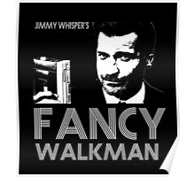 Jimmy Whisper's Fancy Walkman Poster