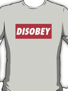 disobey (obey parody) T-Shirt