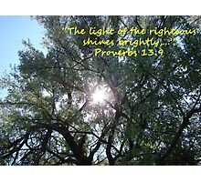 """Proverbs 13:9""  by Carter L. Shepard Photographic Print"