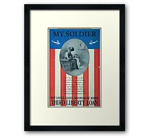 My soldier Buy United States government bondsThird Liberty Loan Framed Print