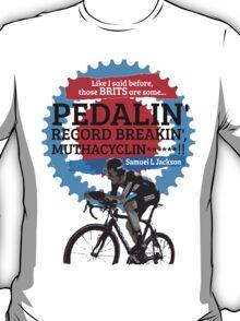 British Olympic cycling Samual Jackson Quote T-Shirt