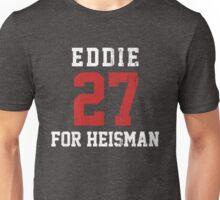 Eddie For Heisman Unisex T-Shirt