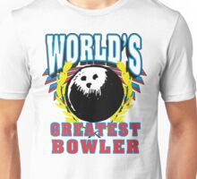 World's Greatest Bowler T-Shirt Unisex T-Shirt