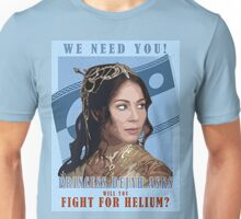 Dejah Asks, Will You Fight For Helium? Unisex T-Shirt