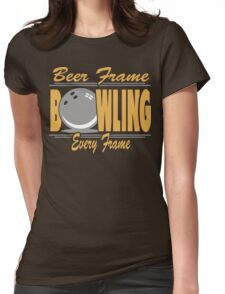Beer Frame Every Frame Bowling T-Shirt Womens Fitted T-Shirt