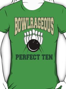 Funny Perfect Ten Bowler Bowling T-Shirt T-Shirt