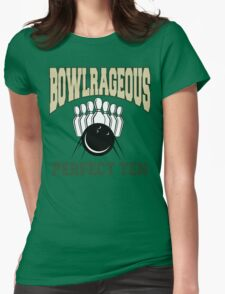 Funny Perfect Ten Bowler Bowling T-Shirt Womens Fitted T-Shirt