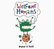 Welcome Humans by Andi Bird
