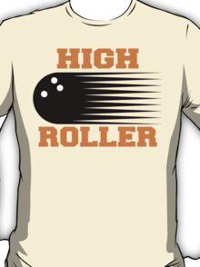 High Roller Bowling T-Shirt T-Shirt