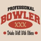 Drinks Well With Others Bowling T-shirt by SportsT-Shirts