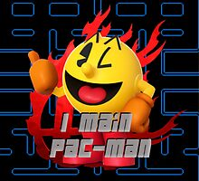I MAIN PAC-MAN by Tyy Stone
